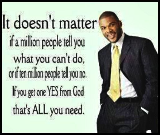 Tyler PerryTyler Perry Movie Quotes, Christian, American Actor, God Tyl Perry, Perry Quotes, Looovv Tyler, Songwriting Inspiration, Inspiration Motivation Lif, Finding Inspiration