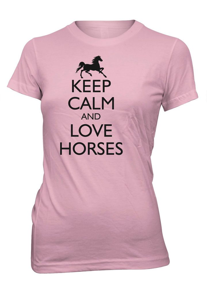 Junior's Keep Calm and Love Horses Funny T-Shirt Western Cowgirl Horseback  Tee