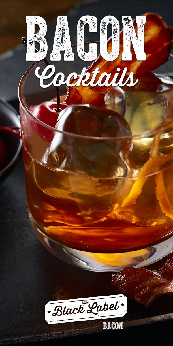 Black Label® Bacon Cocktail recipes | Bacon, not stirred.