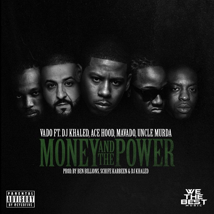 Vado feat. Ace Hood, DJ Khaled, Mavado and Uncle Murda - Money And The Power (We The Best Music Group)  #acehood #AceHood #DJKhaled #DJKhaled #Mavado #Mavado #MoneyAndThePower #SlimeFlu5 #UncleMurda #UncleMurda #Vado #Vado #WeTheBestMusicGroup