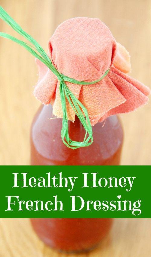 Healthy Honey French Dressing