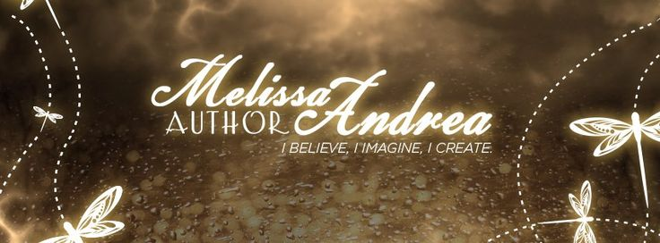 Melissa Andrea Author Banner by Regina Wamba https://www.facebook.com/MaeIDesignandPhotography