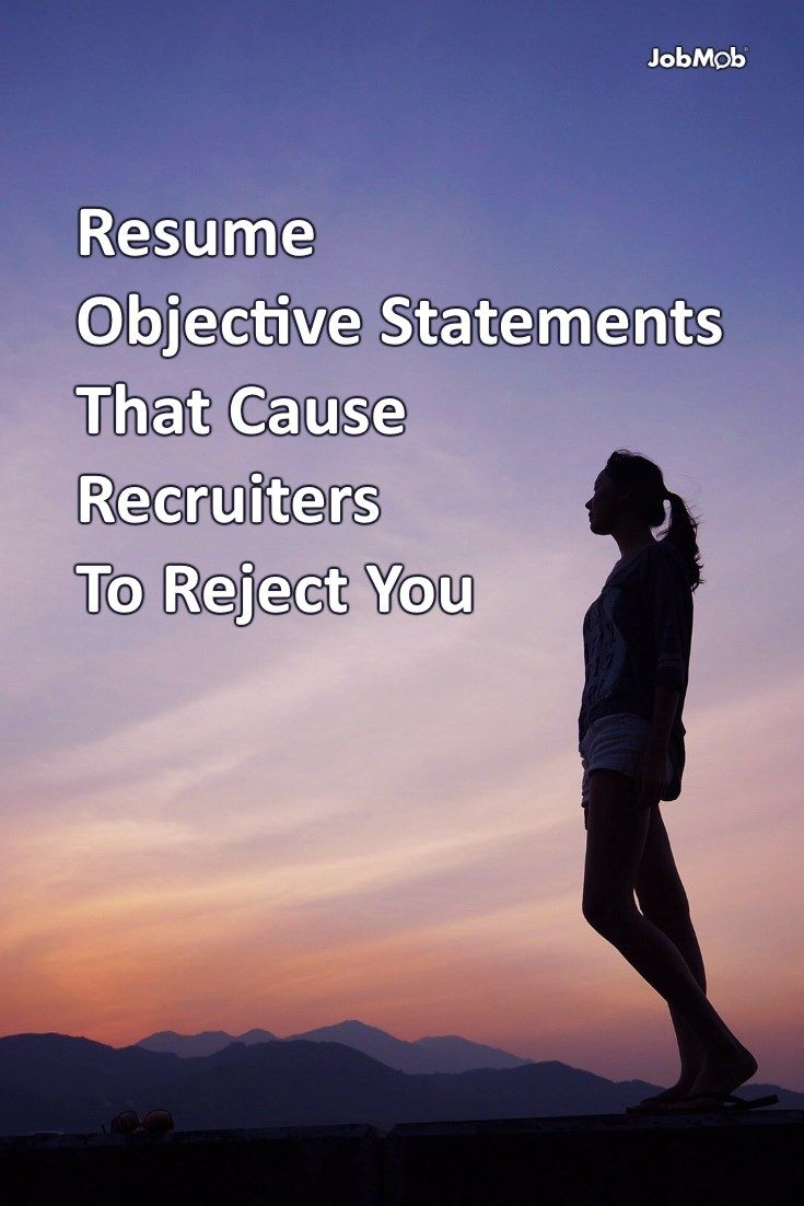 Resume Objective Statements That Cause Recruiters To Reject You via @jacobshare