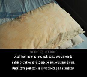 Jeżeli Twój materac i poduszki są już wyplamione to należy potraktować je ściereczkę zwilżoną amoniakiem. Dzięki temu pozbędziesz się wszelkich ...