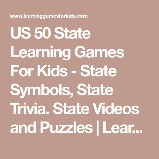 US 50 State Learning Games For Kids - State Symbols, State Trivia. State Videos and Puzzles | Learning Games For Kids