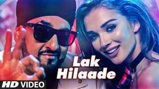 Presenting latest Hindi Song 'LAK HILAADE' Video Song Manj Musik  Amy Jackson…