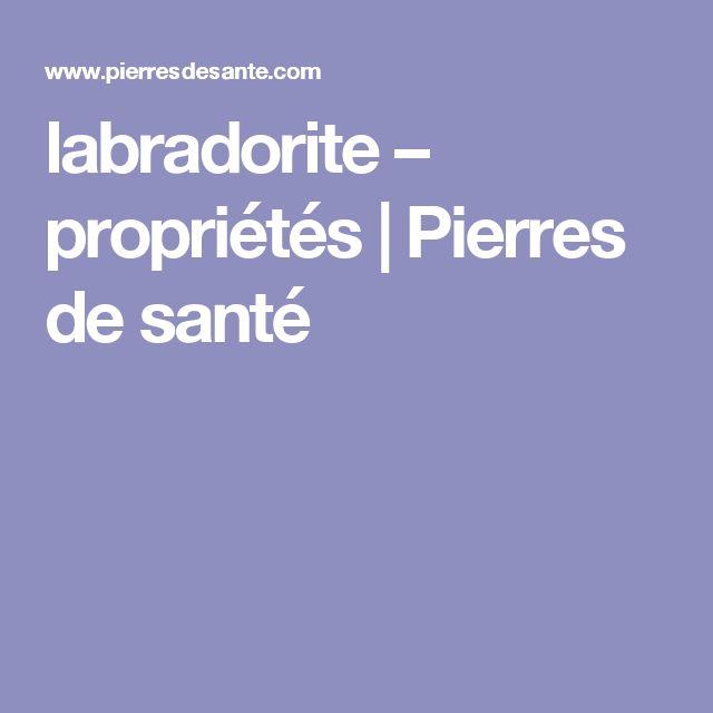 labradorite – propriétés | Pierres de santé