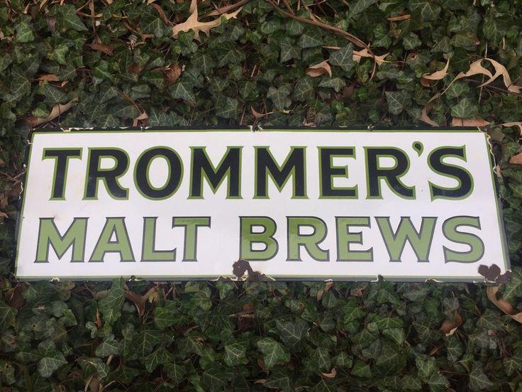 Antique Vintage Porcelain Sign Trommer's Malt Ale Beer *RARE*