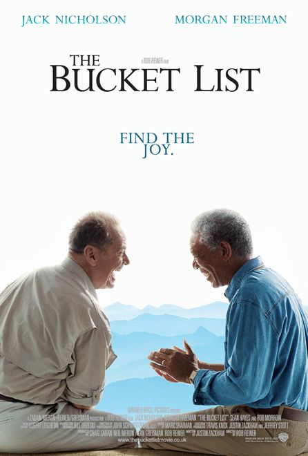 THE BUCKET LIST #BUCKET #LIST #MOVIE #DISEASE #CHOICE #DEATH #ADVENTURE