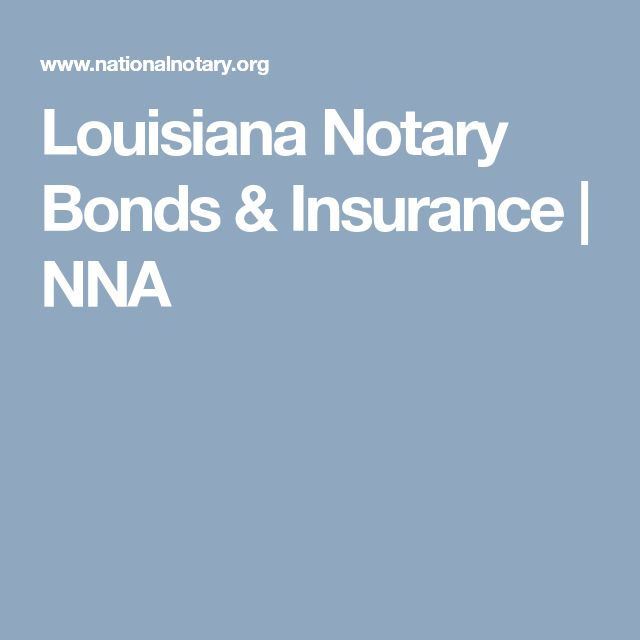 Louisiana Notary Bonds & Insurance | NNA