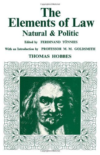 Elements of Law, Natural and Political: Thomas Hobbes: available via ebrary