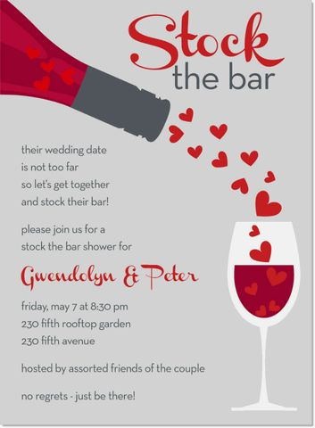 """Adorable """"stock the bar"""" party invite - looks like fun no matter the occassion"""
