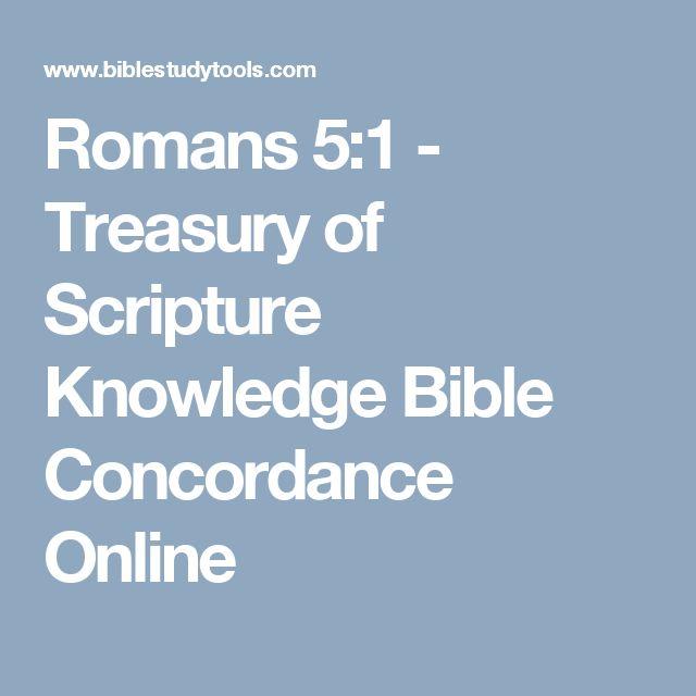 Romans 5:1 - Treasury of Scripture Knowledge Bible Concordance Online