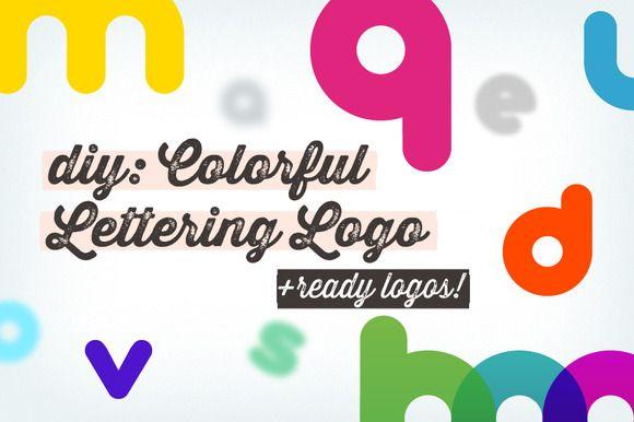 DIY: Colorful Lettering Logo+samples by Frisk Shop on @creativemarket