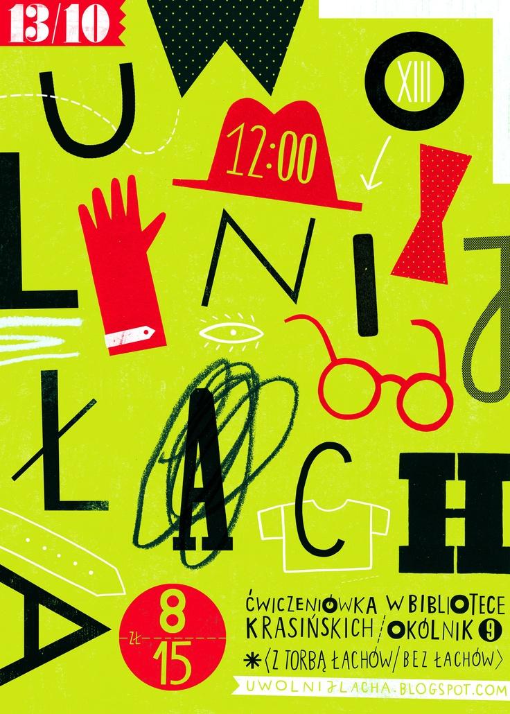 """13 Październiak w Ćwiczeniówce w Bibliotece Krasińskich na ulicy Okólnik 9 w Warszawie. Odbędzie się 13 Edycja """"Uwolnij Łacha"""" Największej w stolicy imprezy na której możesz wymienić niepotrzebne ubrania i przedmioty.    https://www.facebook.com/pages/UWOLNIJ-%C5%81ACHA-praska-wolna-wymiana-ubra%C5%84-dodatk%C3%B3w-i-pozytywu/126701504679"""