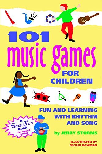 101 Music Games for Children: Fun and Learning with Rhythm and Song (SmartFun Activity Books): Jerry Storms, Cecilia Hurd: 9780897931649: Amazon.com: Books