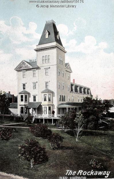The Rockaway Hotel Bar Harbor Ca 1910