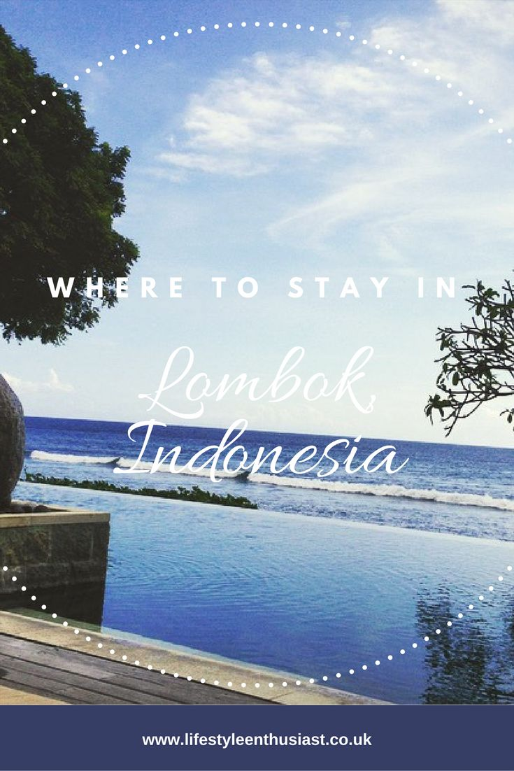Where to stay in Lombok, Indonesia. Best hotels. Luxury vacations in Lombok. A guide to the gorgeous Qunci villas in Mangsit, Lombok on The Lifestyle Enthusiast blog
