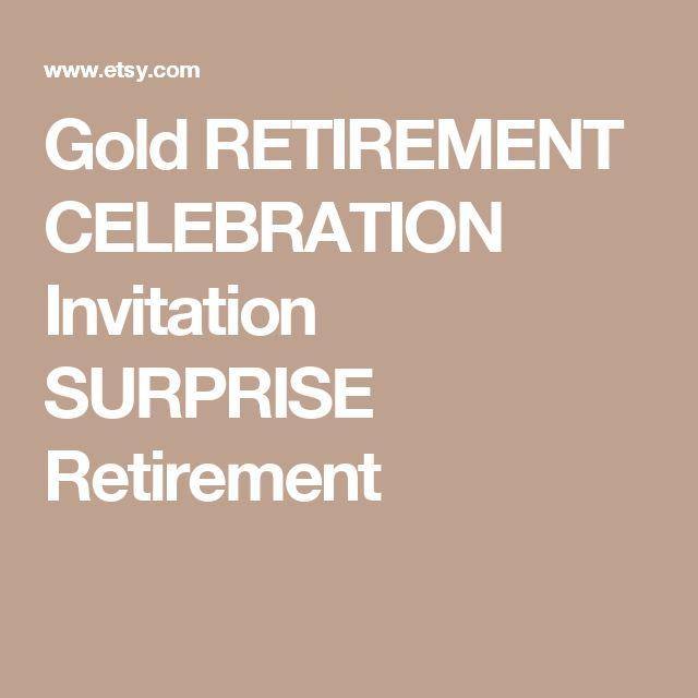 Gold RETIREMENT CELEBRATION Invitation SURPRISE Retirement
