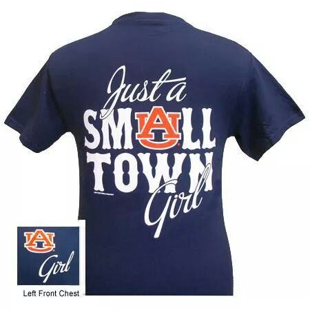 Auburn tigers war eagle just a small town girl bright t for Auburn tigers football t shirts