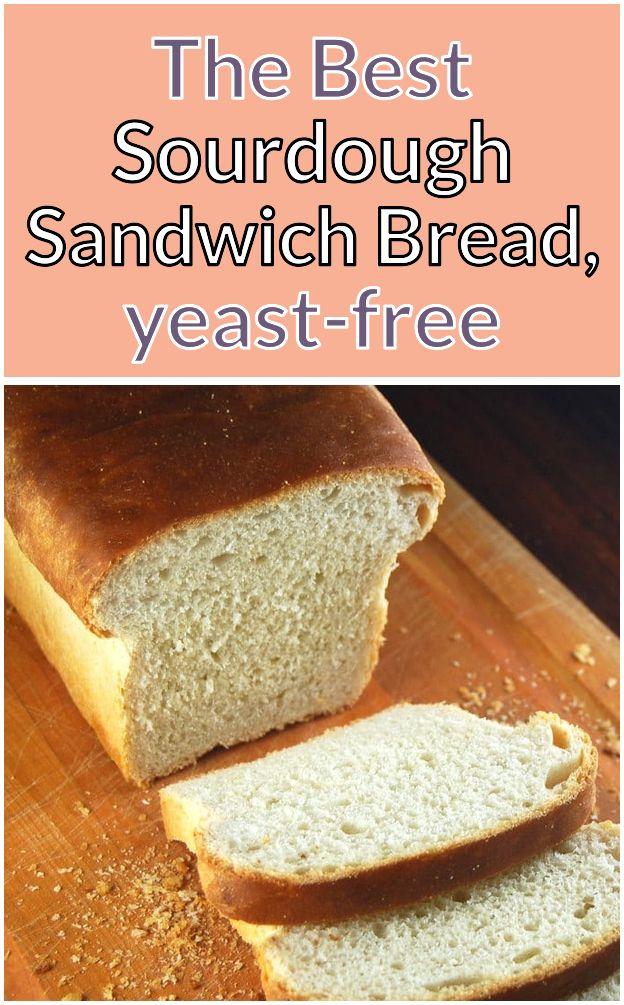 The Best Sourdough Sandwich Bread yeast-free  Our favorite