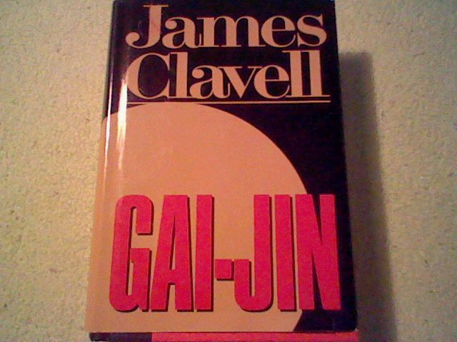 Gai-Jin : A Novel of Japan by James Clavell (1993, Hardcover)   =)  | eBay