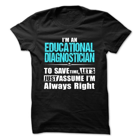 Love being -- EDUCATIONAL-DIAGNOSTICIAN #style #clothing. FASTER:   => https://www.sunfrog.com/Geek-Tech/Love-being--EDUCATIONAL-DIAGNOSTICIAN-58702094-Guys.html?id=60505
