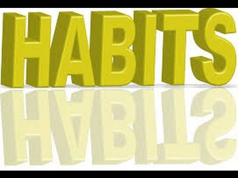 Habits Are Powerfful In Your Life