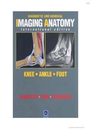 Diagnostic and Surgical Imaging Anatomy Knee Ankle Foot