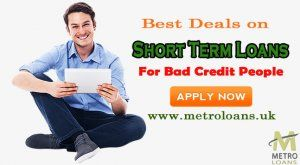 Stay Financially Secured through Short-Term Loans for Bad Credit - London - free classifieds in United Kingdom