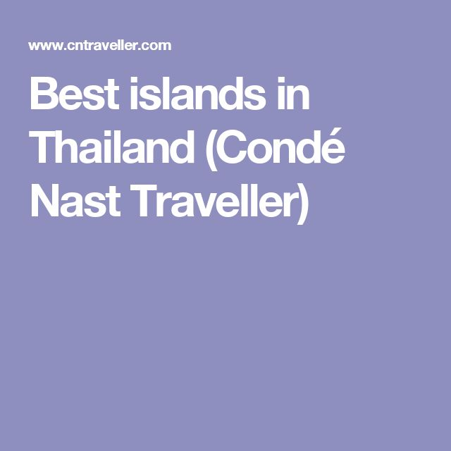 Best islands in Thailand (Condé Nast Traveller)