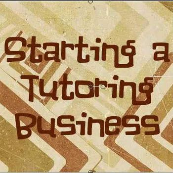 FREE Video Start Your Own Tutoring Business