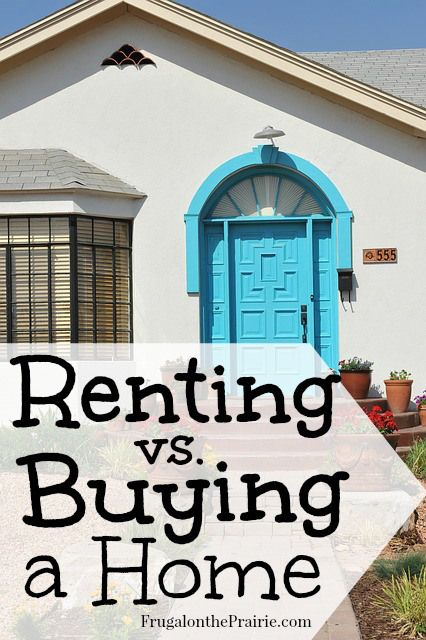 Renting vs. Buying a Home | When should you rent a home? When should you buy one? Answer these questions first before you purchase a house!