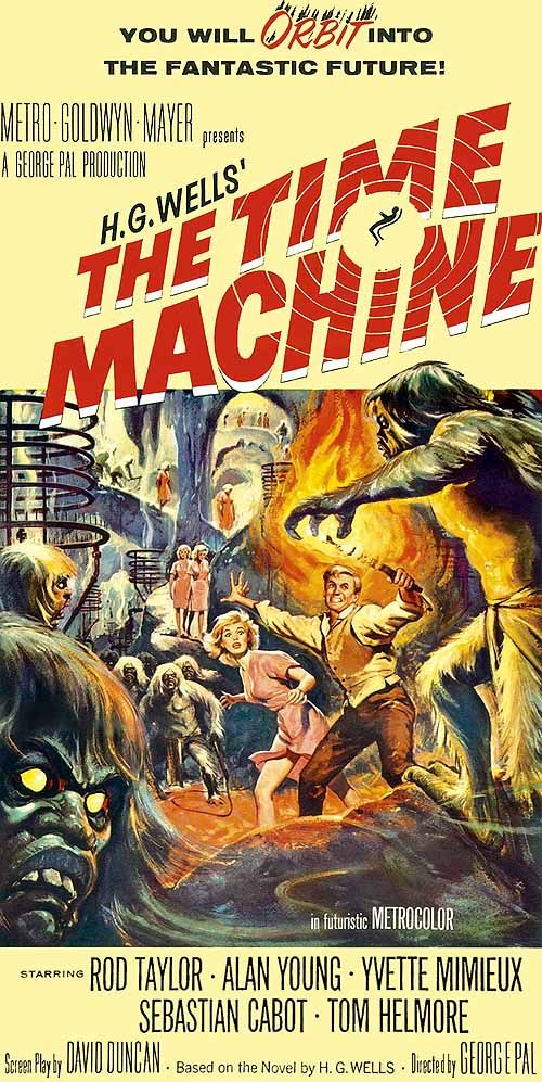 The Time Machine (1960) dir. by Guy Pal (Conquest of Space, War of the Worlds). I remember sitting down and watching with my mom when I was about ten. The morlocks ver very scary but I had a crush on Yvette Mimieux. Great steampunky H.G. Wells movie.