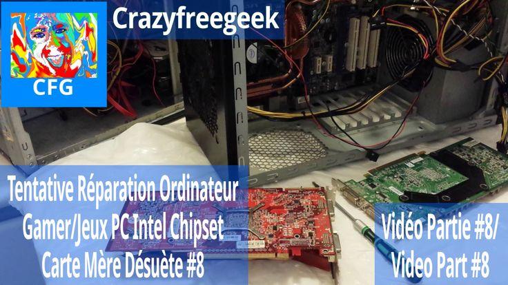 Nouvelle Vidéo YouTube Tentative Réparation Ordinateur Gamer/Jeux PC Intel Chipset Carte Mère Désuète #8 [LITE/FR/HD] Sur Crazyfreegeek =D #Repairing #Repair #Réparation #Ordinateur #Computer #PC #Intel #Chipset #MSI #Motherboard #Cartemère #Informatique #Gamer #Gamerpc #PCgamer #Antec #AMD #Nvidia #Tech #Geek #YouTube #Crazyfreegeek #CrazyfreegeekPlus  https://youtu.be/P5oMeN0JPKU