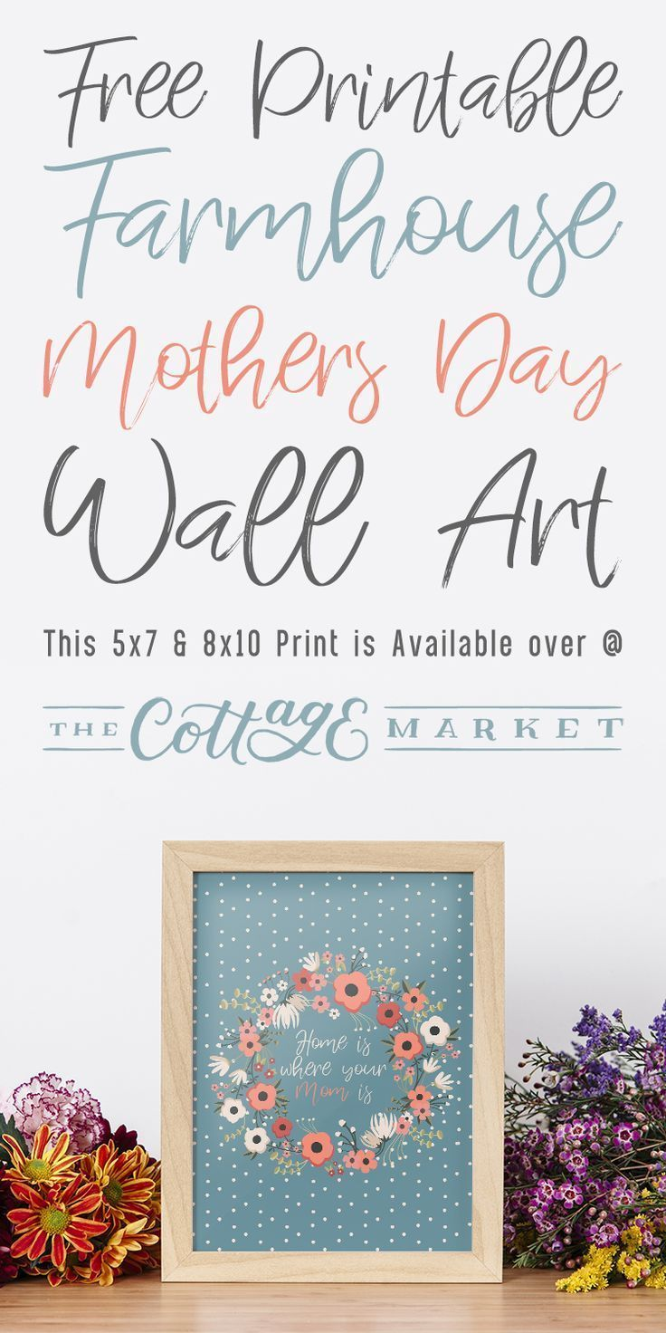 Free Printable Farmhouse Mother S Day Wall Art The Cottage Market Diy Mother S Day Crafts Mothers Day Decor Mother S Day Printables