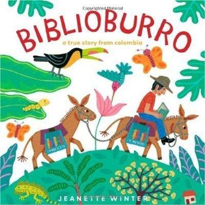 Biblioburro by Jeanette Winter, unpaged