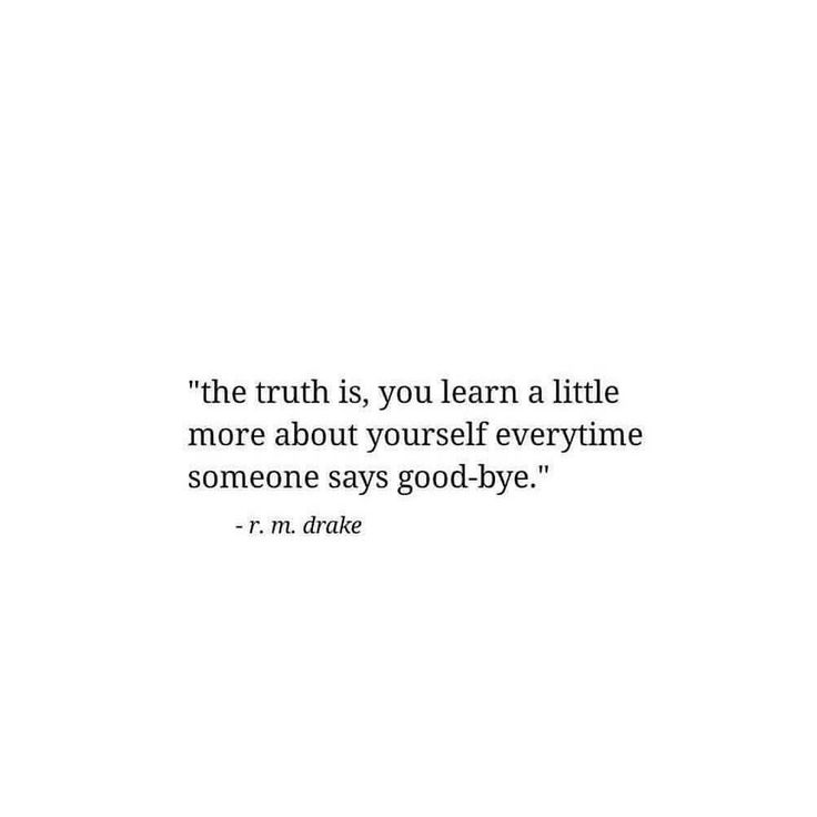 Everytime someone says goodbye