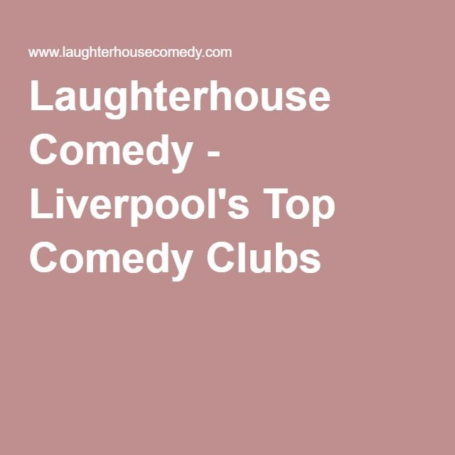 Laughterhouse Comedy - Liverpool's Top Comedy Clubs