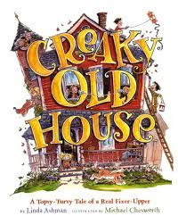 CREAKY OLD HOUSE--a writing mentor text for voice, tone, specificity, word choice