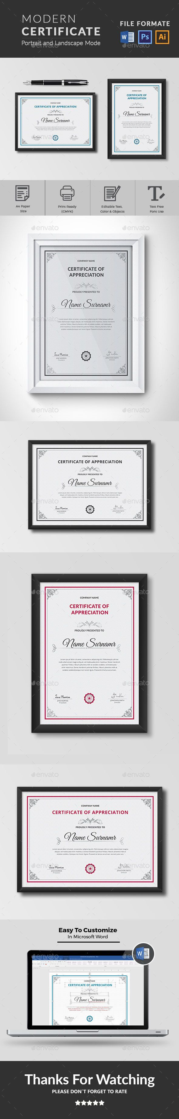 Certificate This Modern Certificates is 100% Customizable and ready to print. A help file is included with the main file. 3 different color and easy to modify. Just select the global color and change the color in a single click.