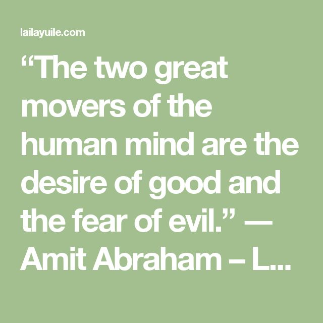 """The two great movers of the human mind are the desire of good and the fear of evil."" ― Amit Abraham – Laila Yuile on people, politics and life in B.C."