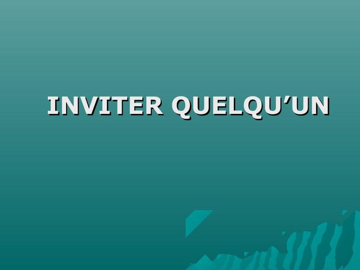 Inviter quelqu'un by susanafonalleras via slideshare