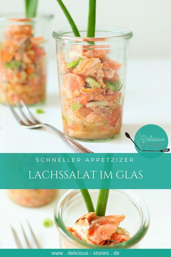 Schnell zubereiteter Appetizer, Lachssalat im Glas