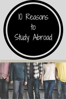 10 Reasons to Study Abroad: Why I loved studying abroad and why you'll too!