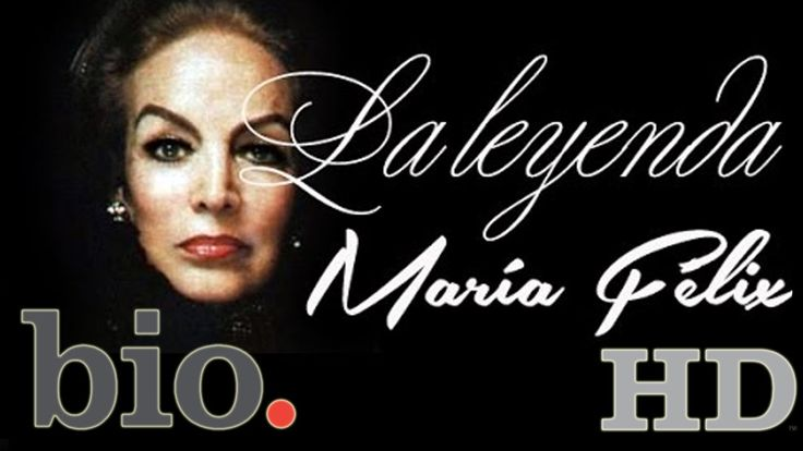 "MARIA FELIX ""Documental María Félix The Biography Channel 2010"" - YouTube"