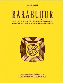 Barabudur - Sketch of a History of Buddhism