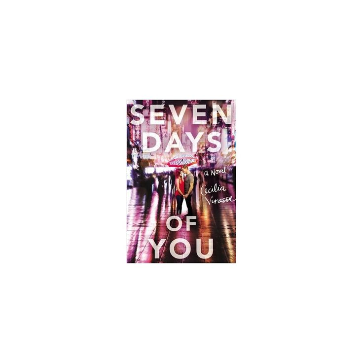 Seven Days of You (Unabridged) (Pre-Loaded Audio Player) (Cecilia Vinesse)