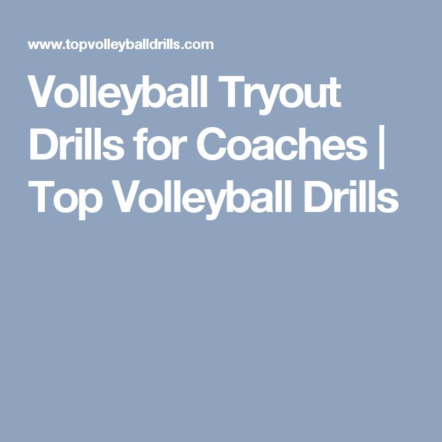 Volleyball Tryout Drills for Coaches | Top Volleyball Drills