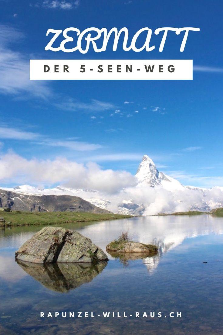Der 5-Seen-Weg in Zermatt: Eine Wanderung der Superlative!
